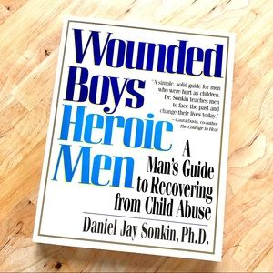 WOUNDED BOYS HEROIC MEN Book